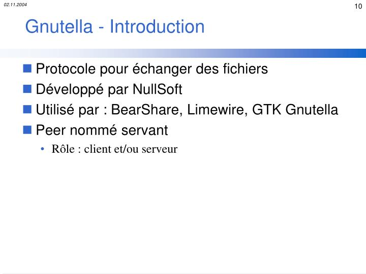 Gnutella - Introduction