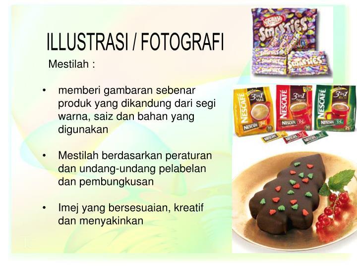 ILLUSTRASI / FOTOGRAFI