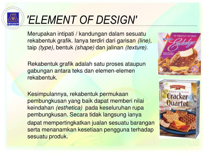 'ELEMENT OF DESIGN'