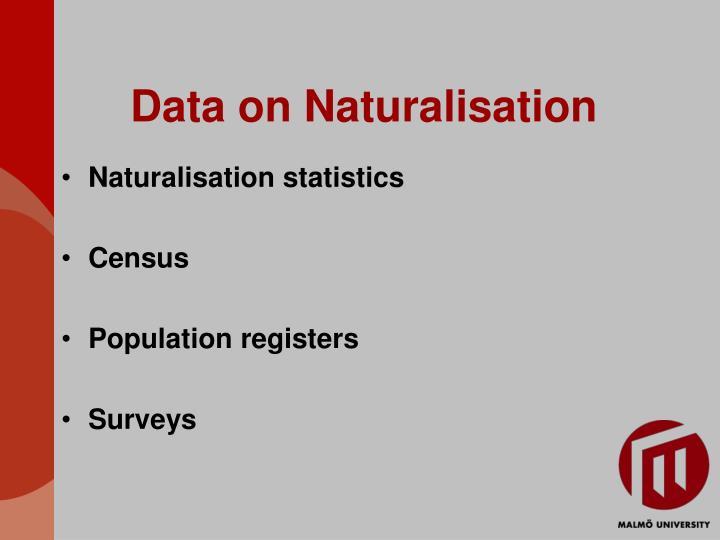 Data on Naturalisation