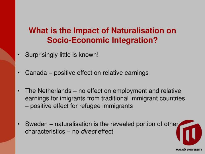What is the Impact of Naturalisation on Socio-Economic Integration?