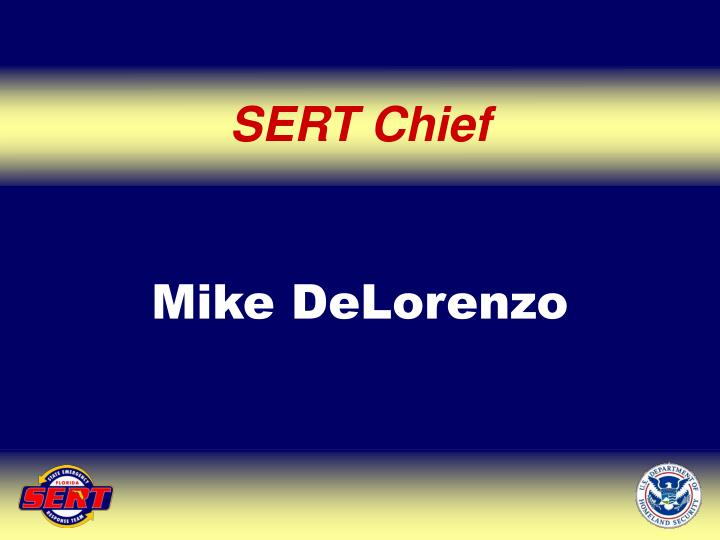 SERT Chief
