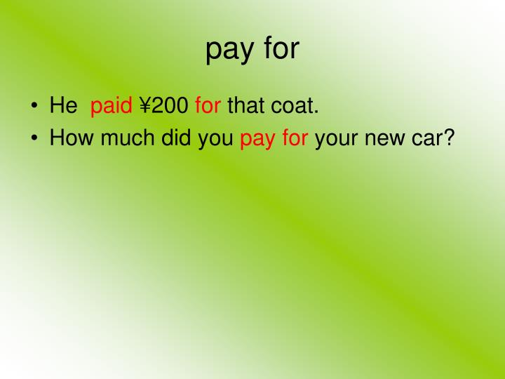 pay for