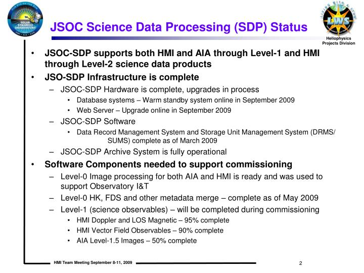 JSOC Science Data Processing (SDP) Status