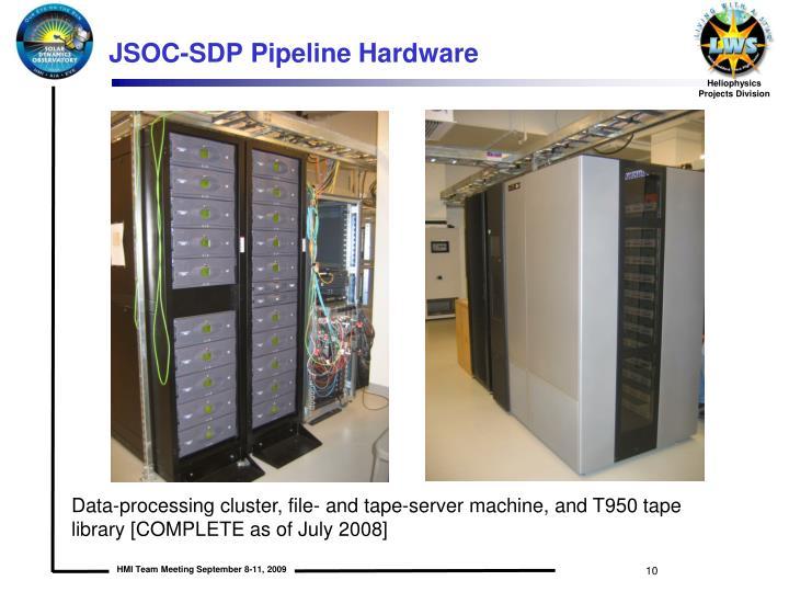 JSOC-SDP Pipeline Hardware