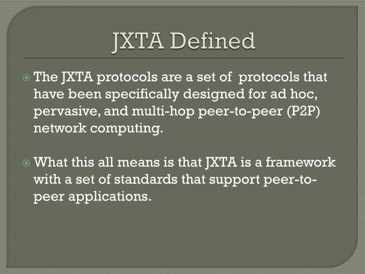 JXTA Defined