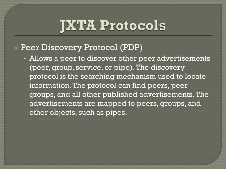 JXTA Protocols