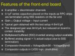 features of the front end board