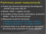 preliminary power measurements