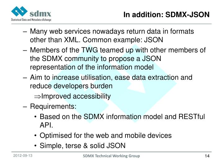 In addition: SDMX-JSON