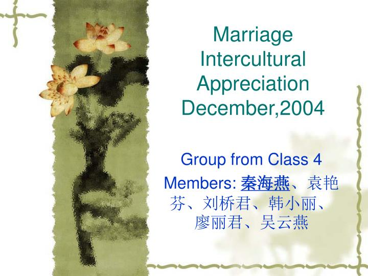 Marriage intercultural appreciation december 2004