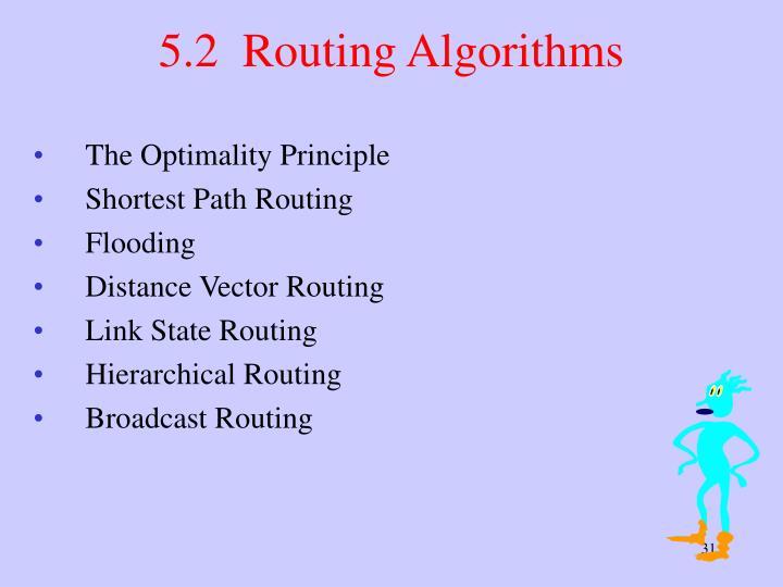 5.2  Routing Algorithms
