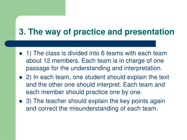 3. The way of practice and presentation