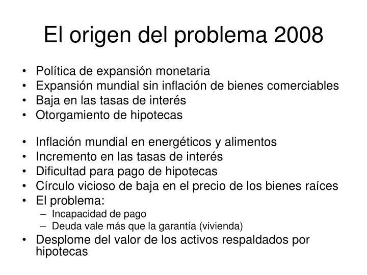 El origen del problema 2008