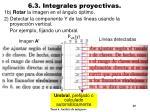 6 3 integrales proyectivas4