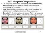 6 3 integrales proyectivas6