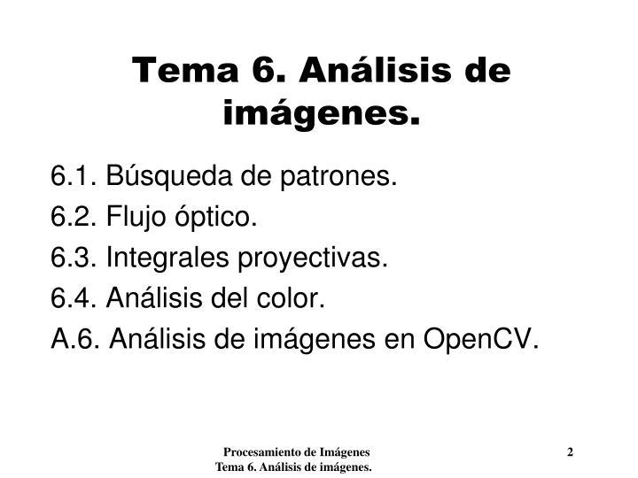 Tema 6. Análisis de imágenes.