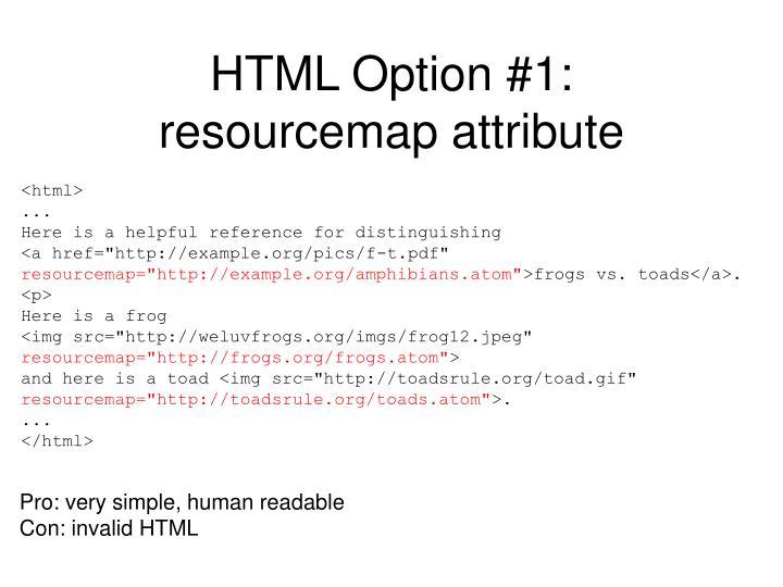 HTML Option #1: resourcemap attribute