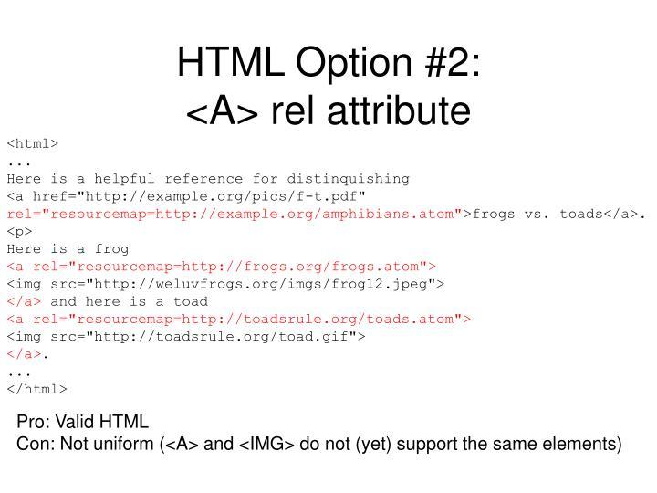 HTML Option #2:
