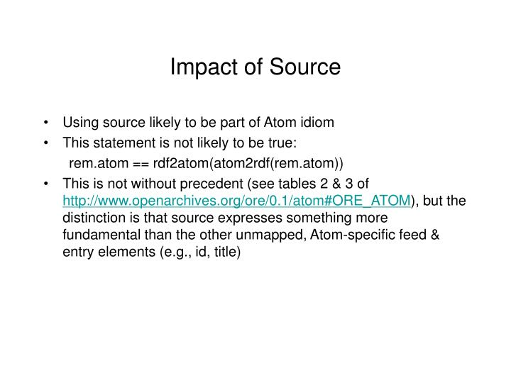 Impact of Source