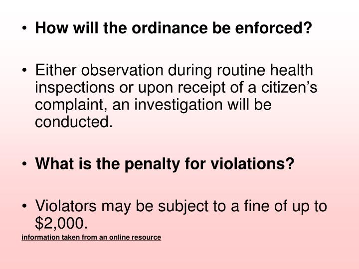 How will the ordinance be enforced?