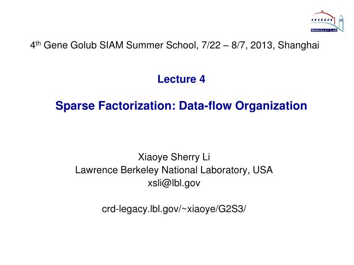 Lecture 4 sparse factorization data flow organization