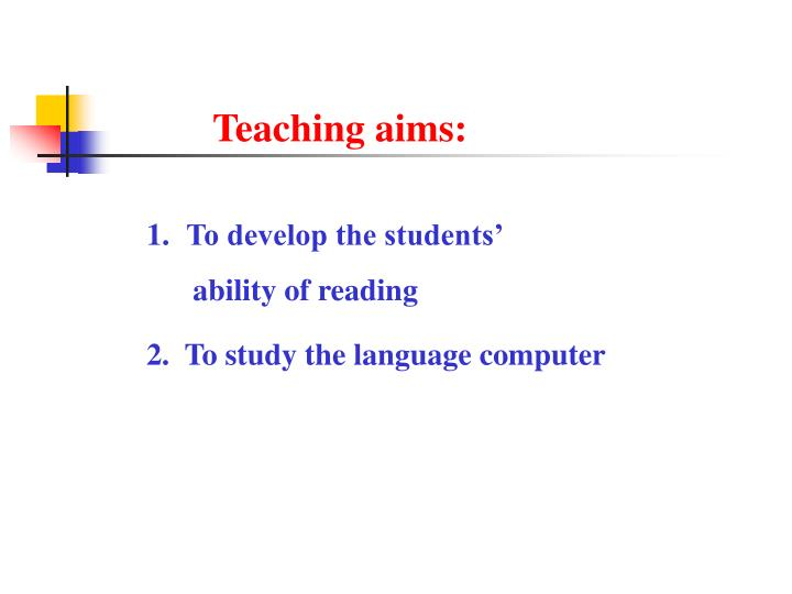 Teaching aims: