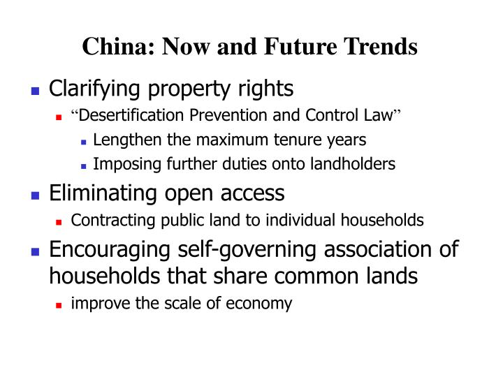 China: Now and Future Trends