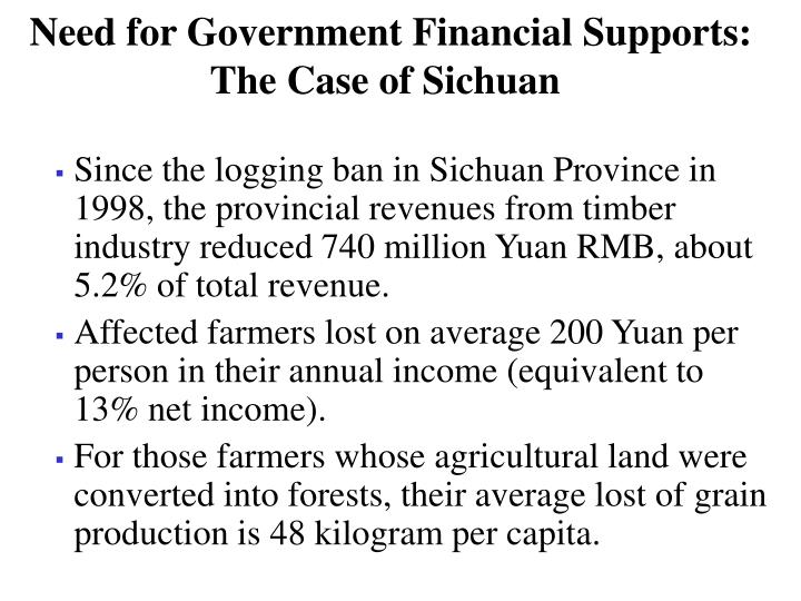 Need for Government Financial Supports: The Case of Sichuan