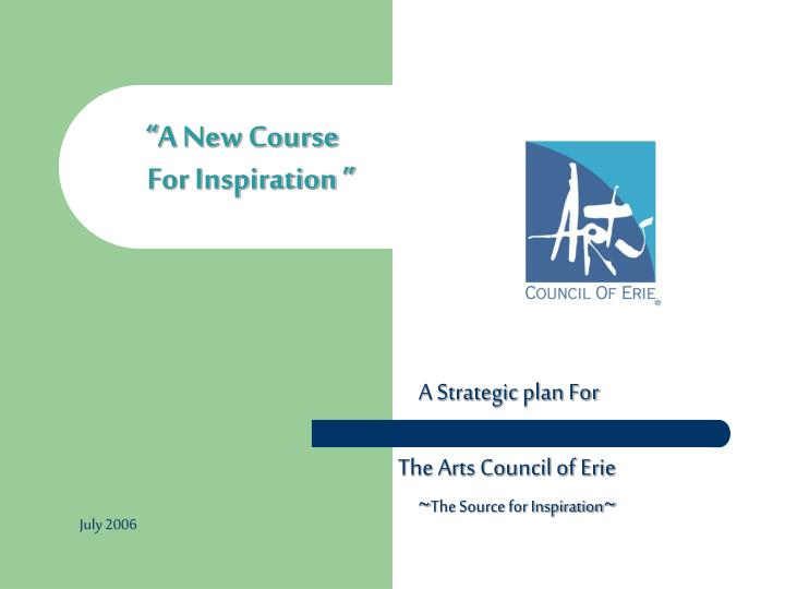 A new course for inspiration
