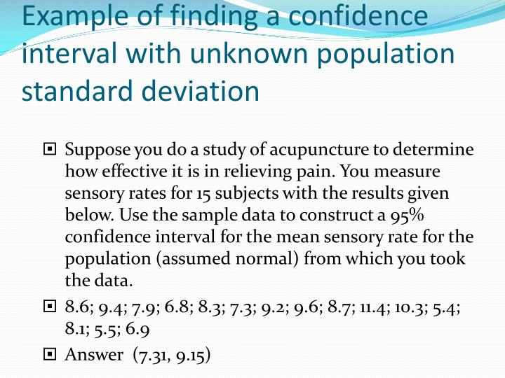 Example of finding a confidence interval with unknown population standard deviation