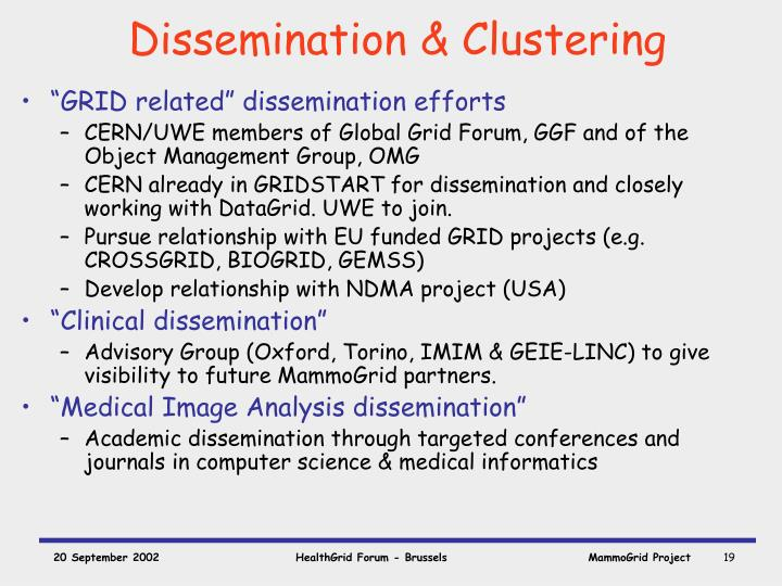 Dissemination & Clustering
