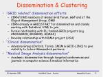 dissemination clustering
