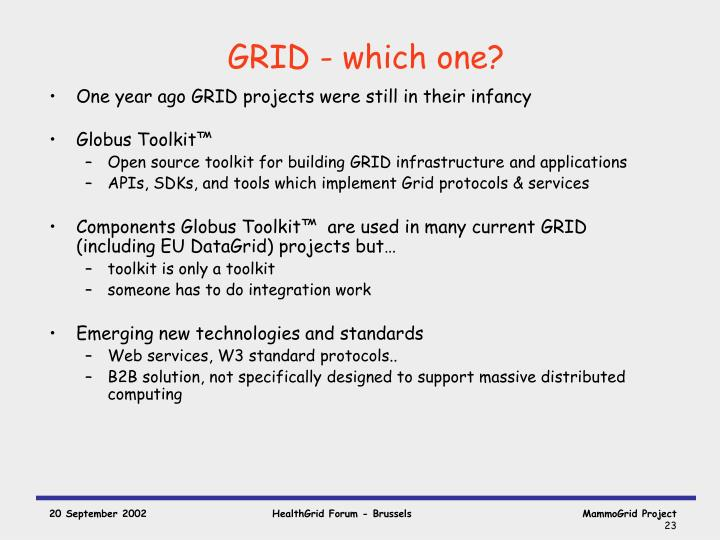 GRID - which one?