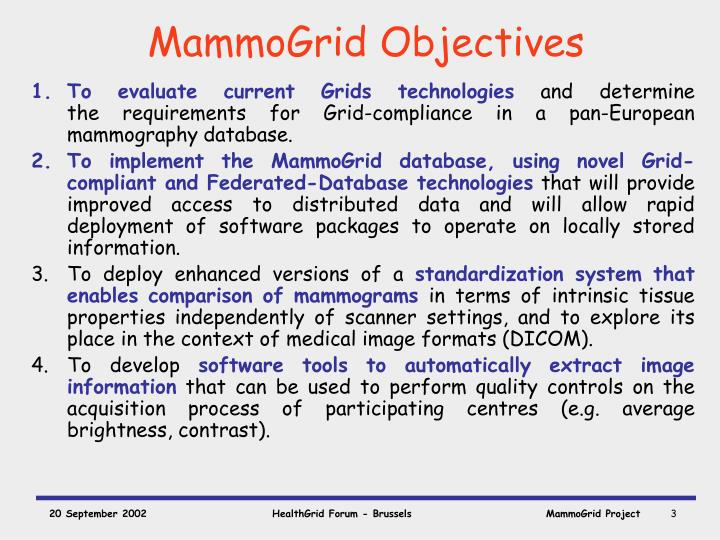 Mammogrid objectives