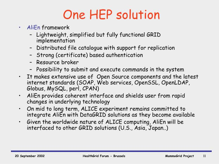 One HEP solution