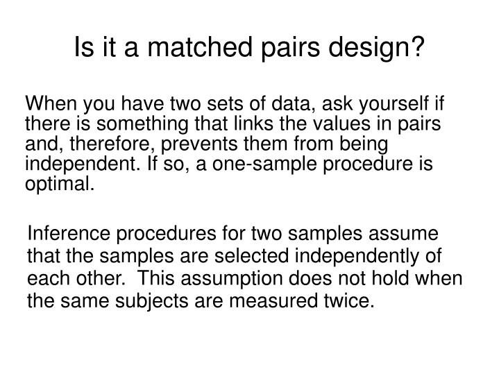 Is it a matched pairs design?