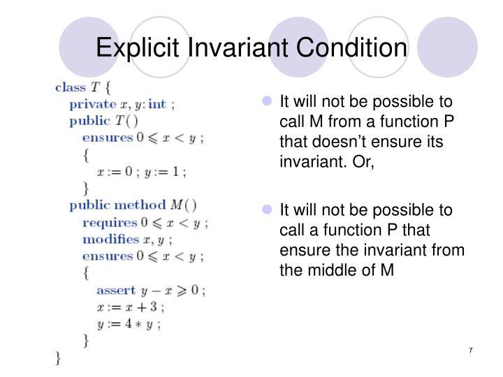 Explicit Invariant Condition