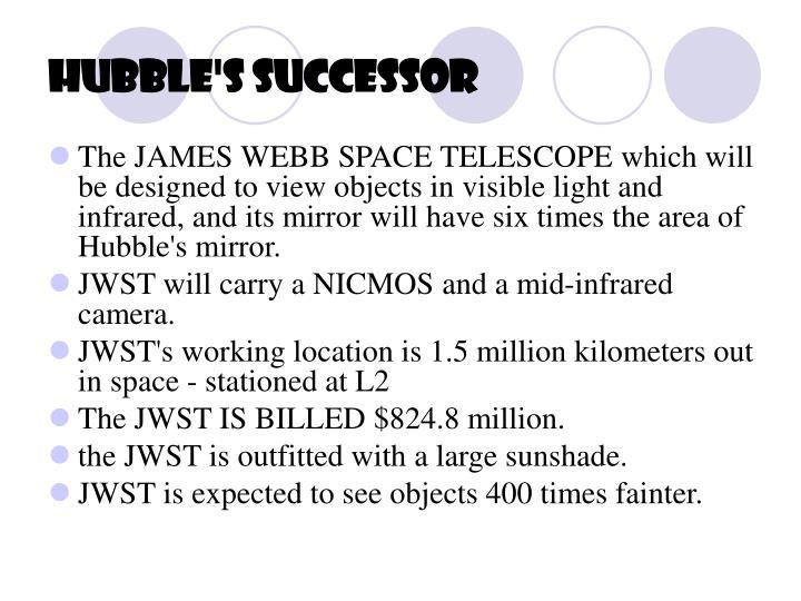 Hubble's Successor