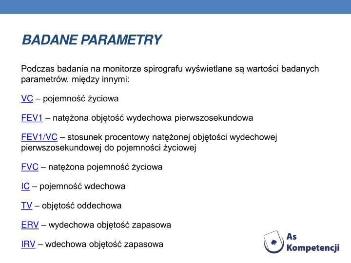 Badane parametry