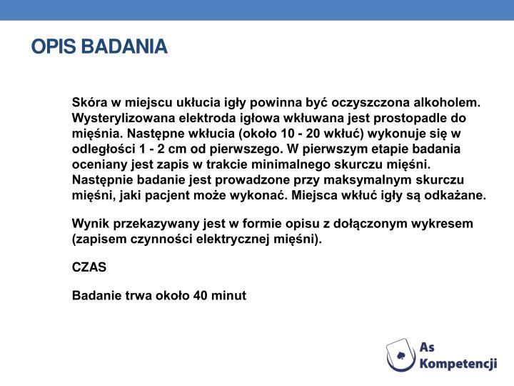 OPIS BADANIA