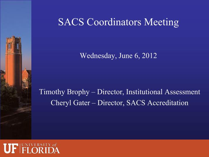 Sacs coordinators meeting wednesday june 6 2012