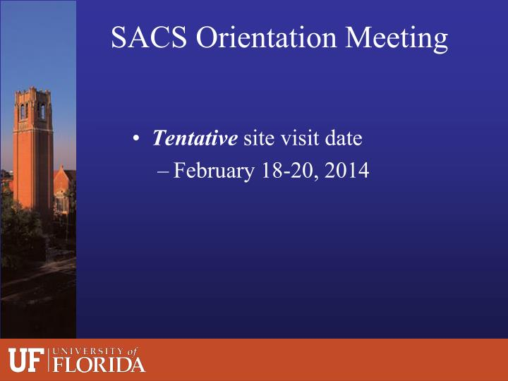 Sacs orientation meeting