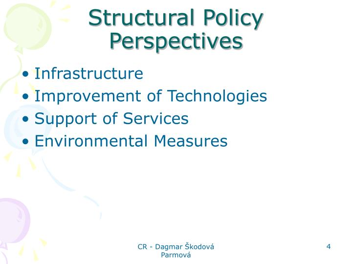 Structural Policy Perspectives