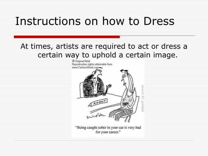 Instructions on how to Dress