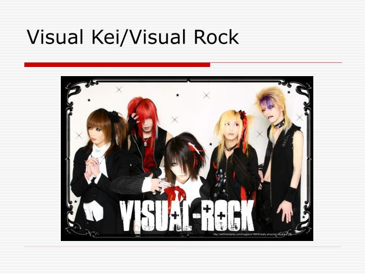 Visual Kei/Visual Rock