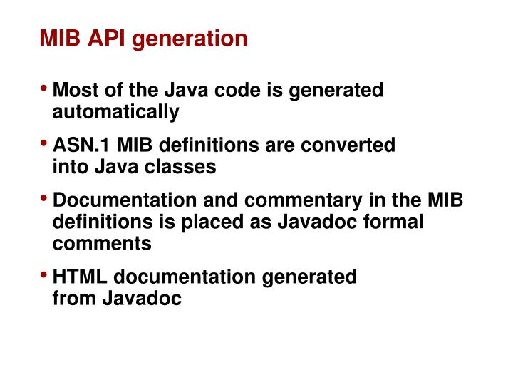 MIB API generation
