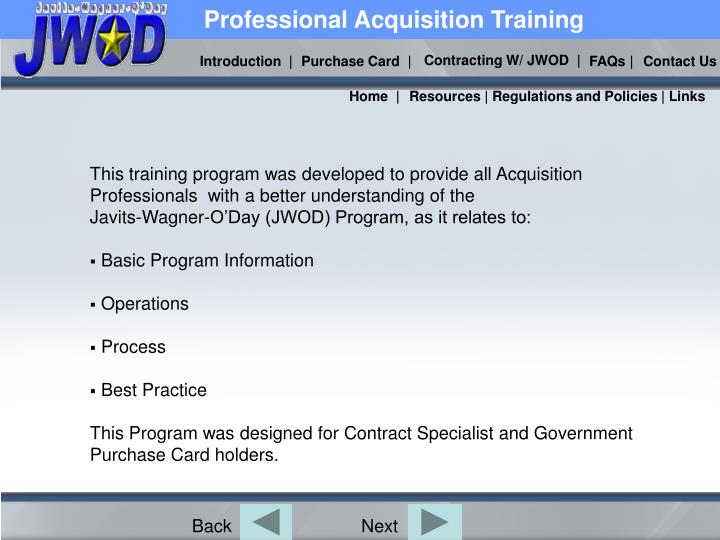 This training program was developed to provide all Acquisition