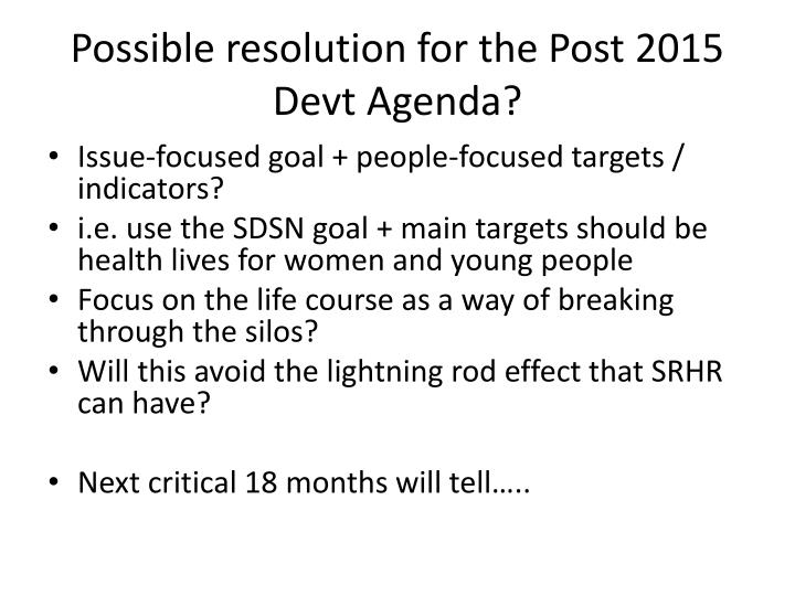 Possible resolution for the Post 2015