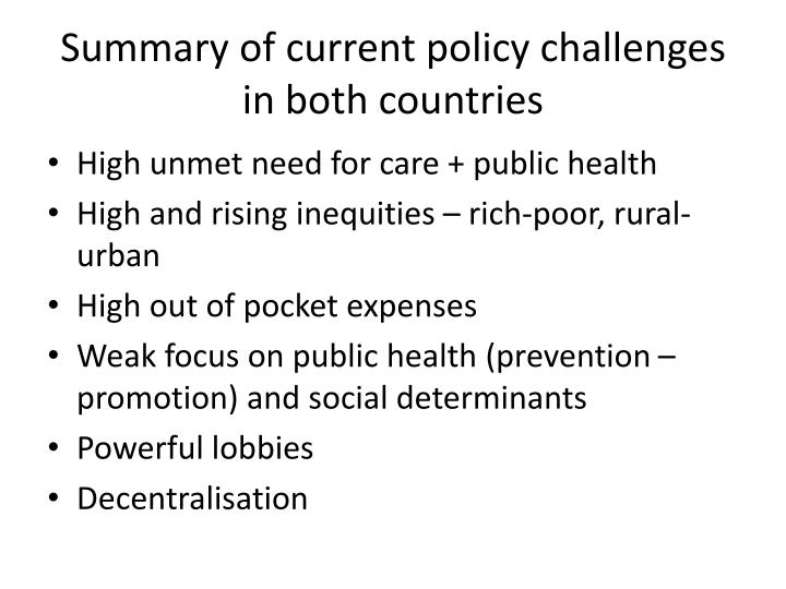 Summary of current policy challenges in both countries